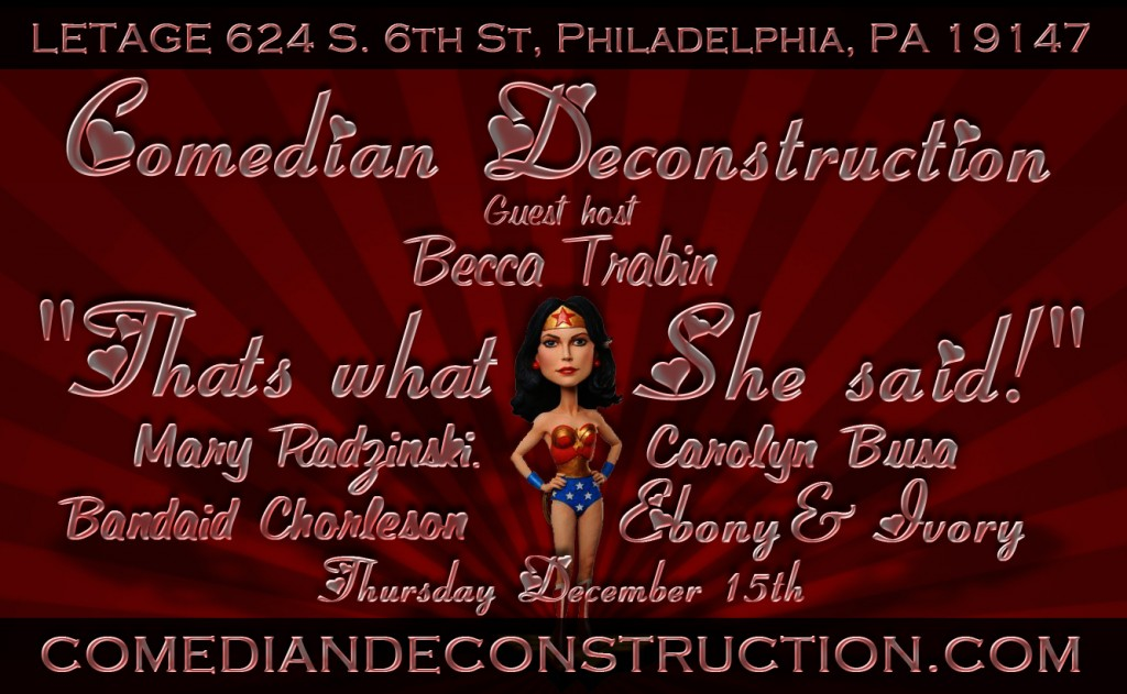 The flyer for Comedian Deconstructions Dec Girls Night